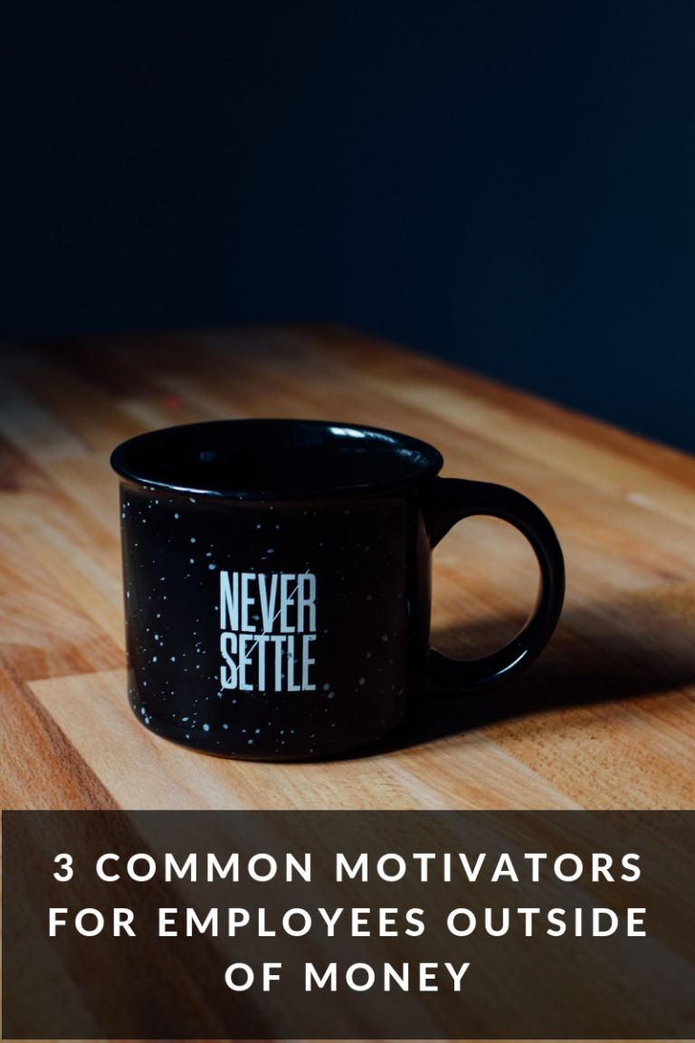 3 Common Motivators for Employees Outside of Money
