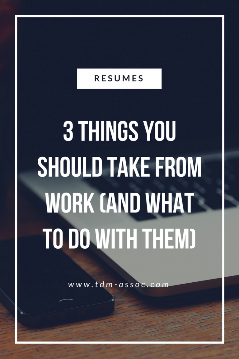 3 things you should take from work