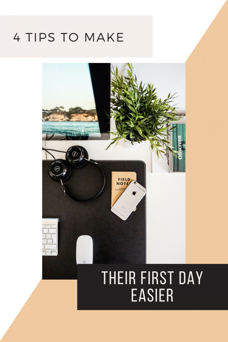 4 Tips to Make an Employee's First Day Easier