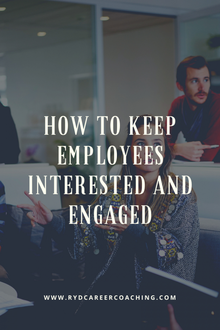 How to keep employees interested and engaged