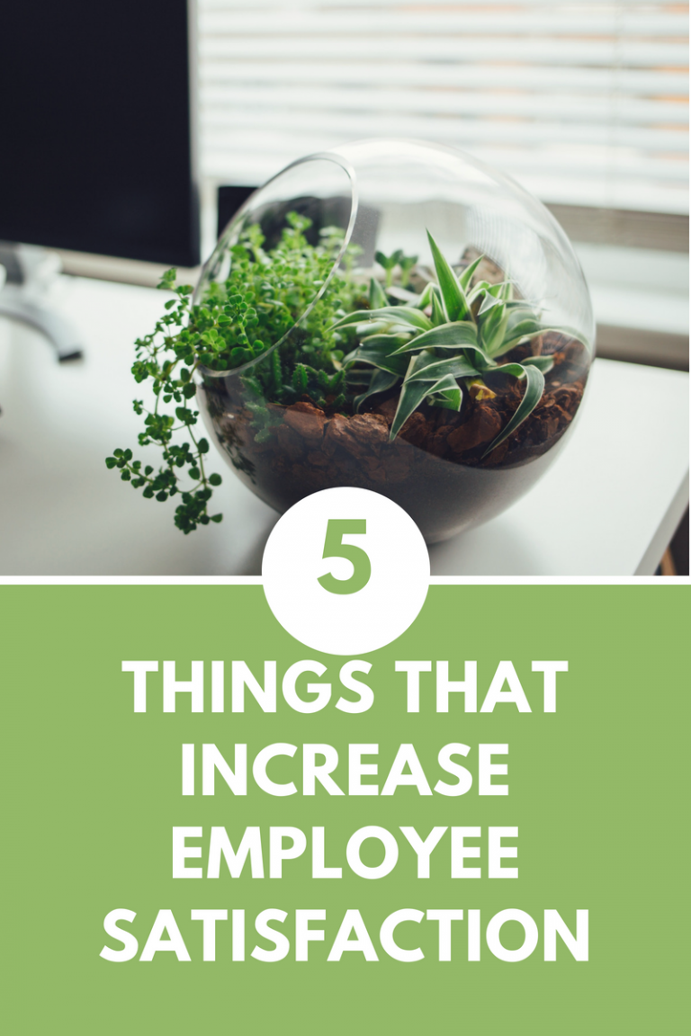5 Things that Increase Employee Satisfaction