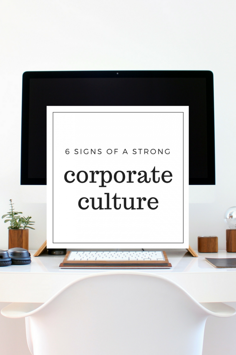 6 Characteristics of a Strong Corporate Culture