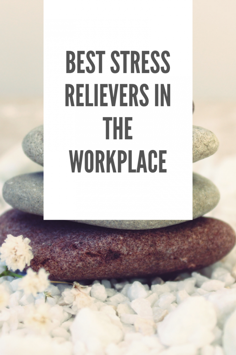 Best Stress Relievers in the Workplace
