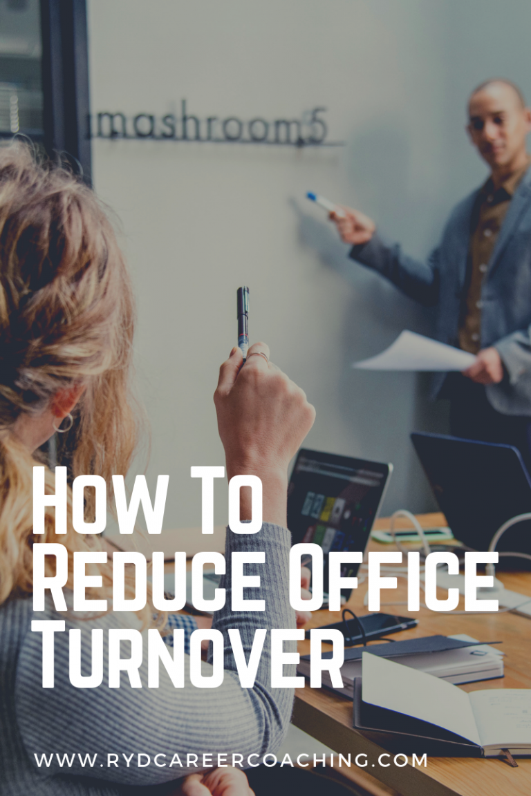 How To Reduce Office Turnover