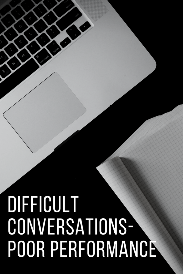 Difficult Conversations – Poor Performance