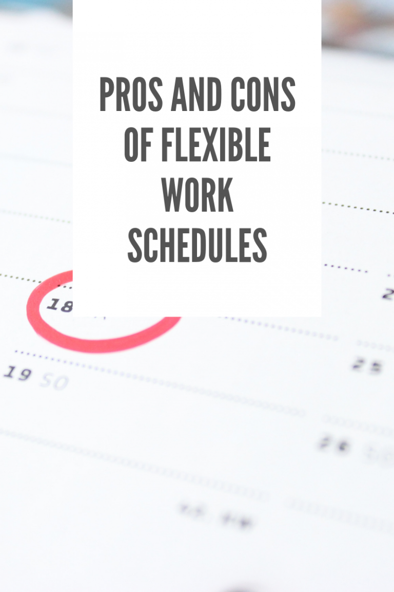 Pros and Cons of flexible work Schedules