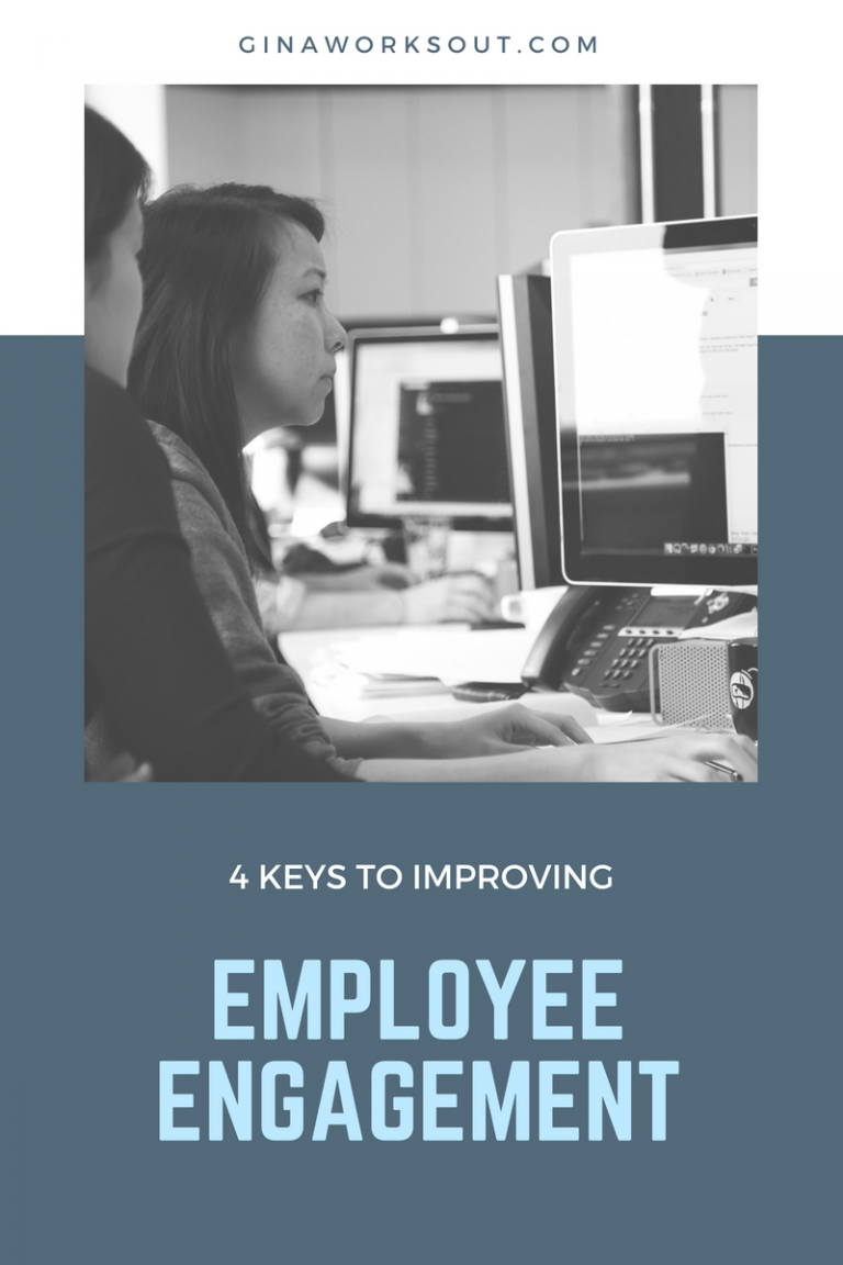 Four Keys to Improving Employee Engagement