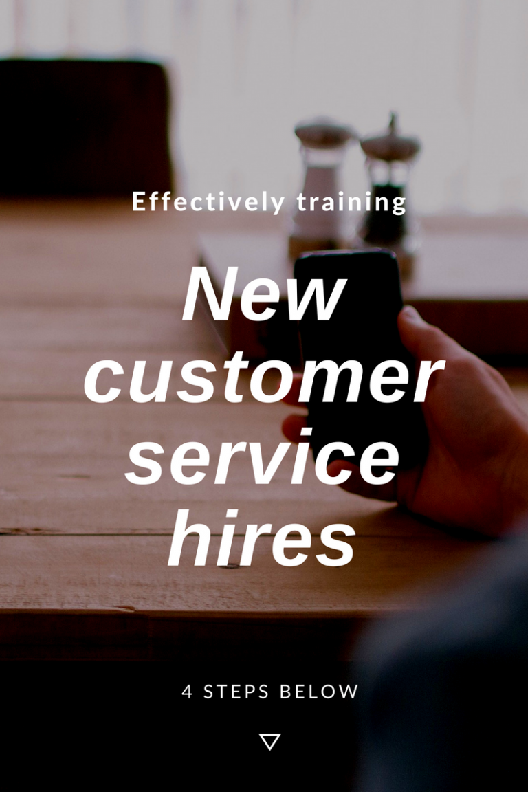 Four Steps to Effectively Train New Employees in Customer Service