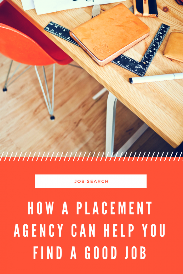 How a Placement Agency Can Help You Find a Good Job