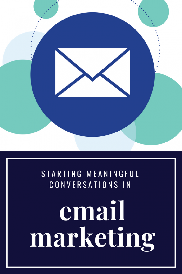 Opening Up Meaningful Conversations with Email Marketing