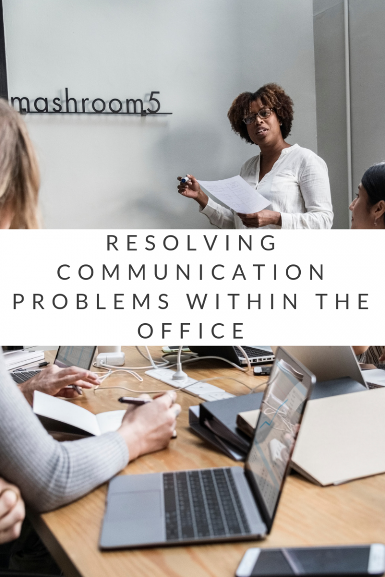 Resolving Communication Problems Within The Office