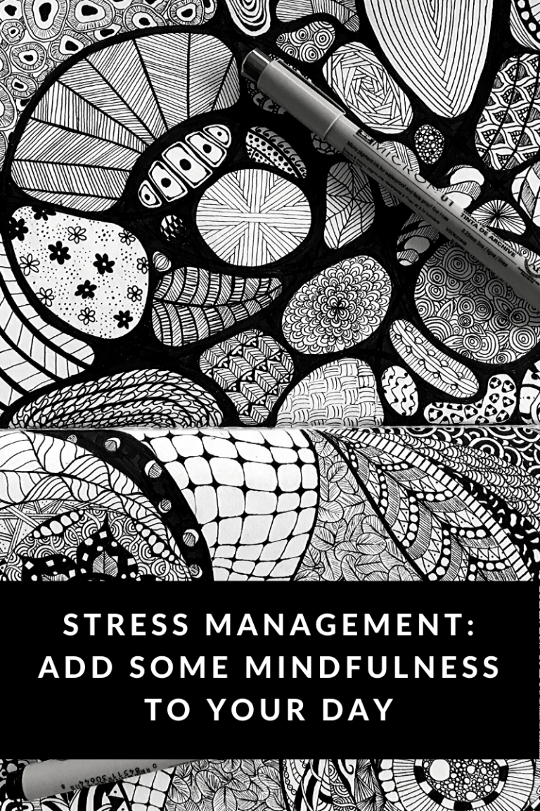 Stress Management: Add Some Mindfulness to Your Day