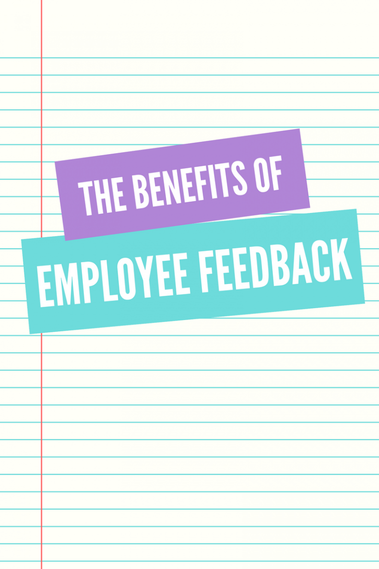 The Benefits of Employee Feedback