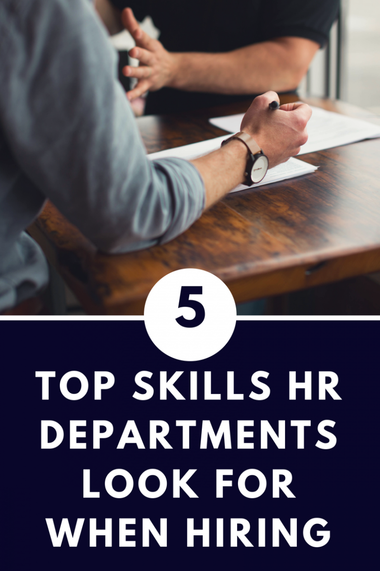 The Top 5 Skills Human Resources Departments Look for When Hiring