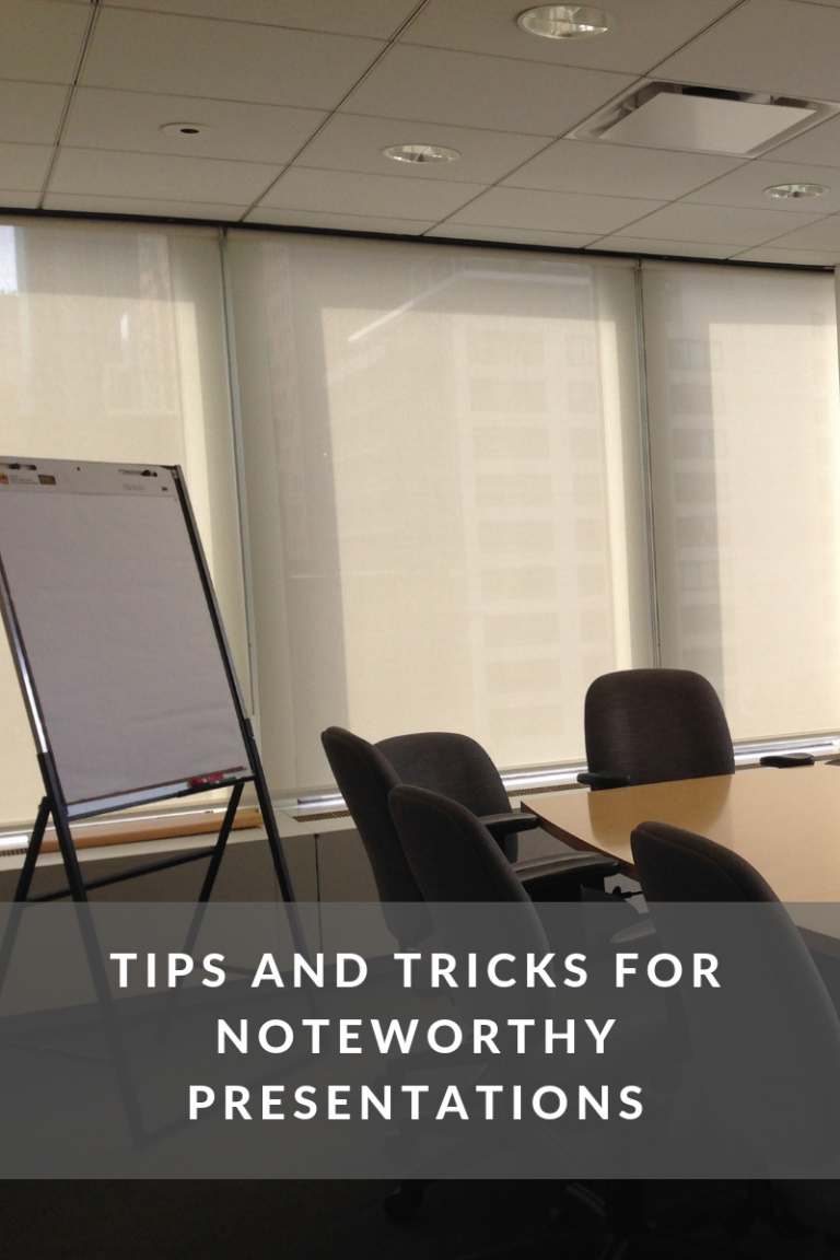 Tips and Tricks for Noteworthy Presentations