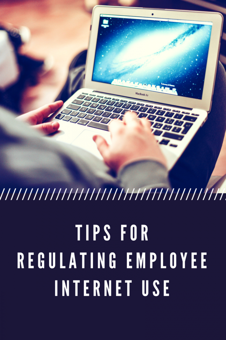 Tips to Regulate Employee Internet Use