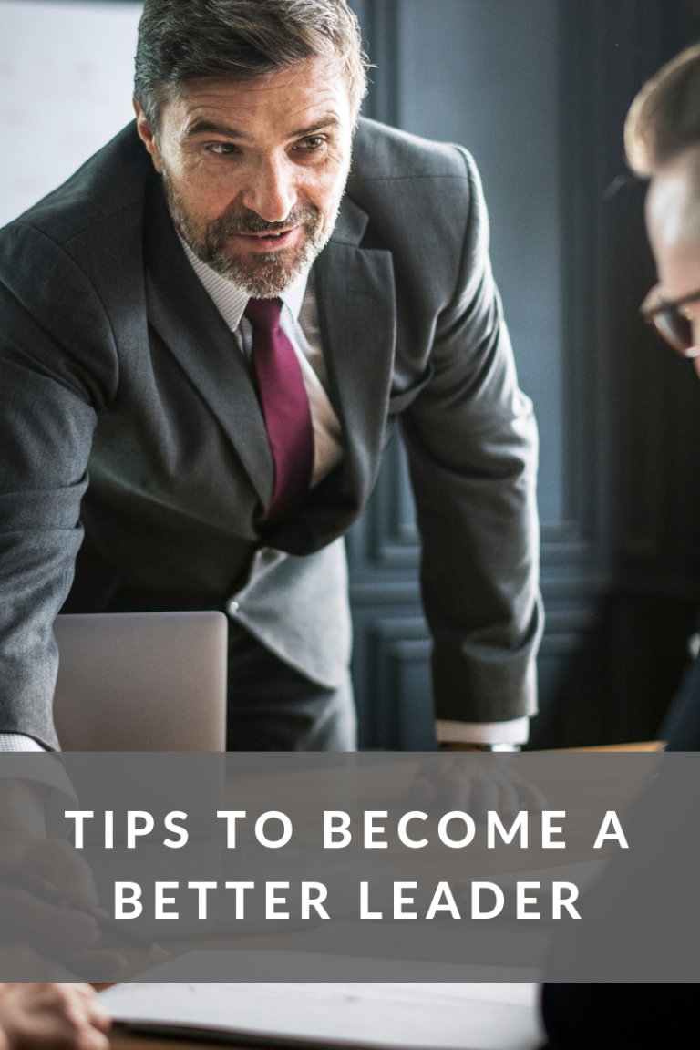 Tips to Become a Better Leader