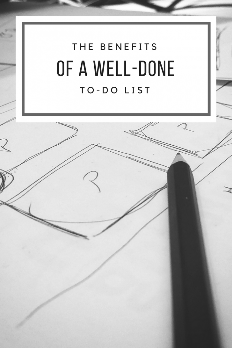 Benefits of a Well-Done To-Do List