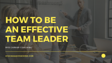 How To Be An Effective Team Leader