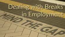 Mind the Gap: Dealing with Breaks in Employment | Reach Your Destination