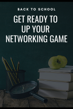 Back to School: Get Ready to Up Your Networking Game